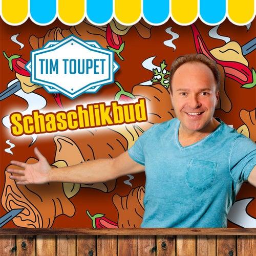 Schaschlikbud von Tim Toupet