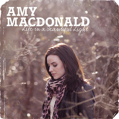 Life In A Beautiful Light (Deluxe Version) von Amy Macdonald