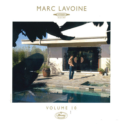 Volume 10 by Marc Lavoine