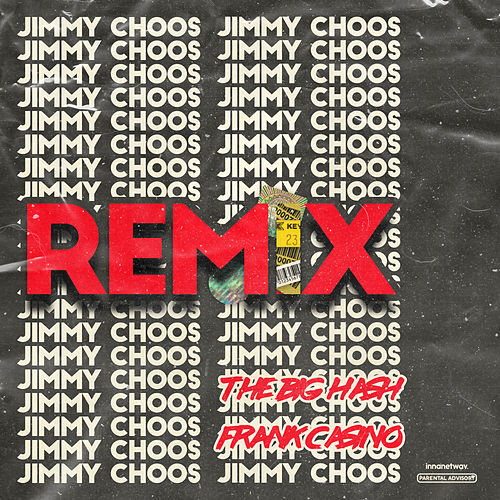 Jimmy Choos Remix von The Big Hash