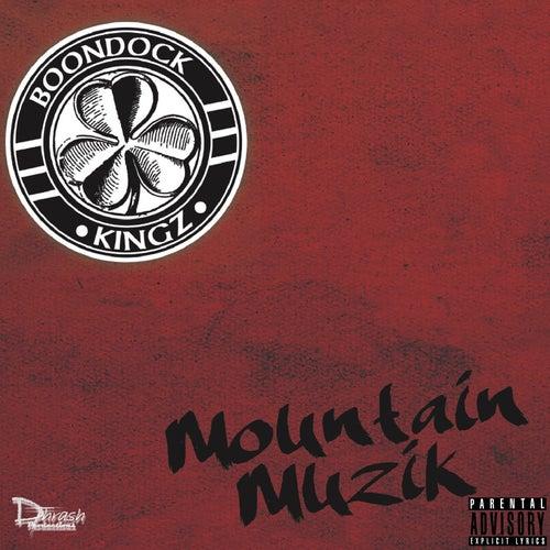 Mountain Muzik (Deluxe Edition) by Boondock Kingz