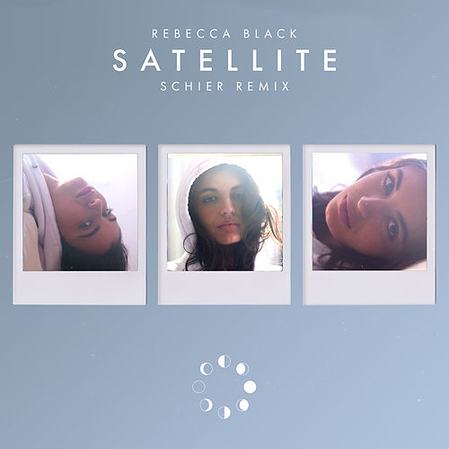 Satellite (Schier Remix) by Rebecca Black