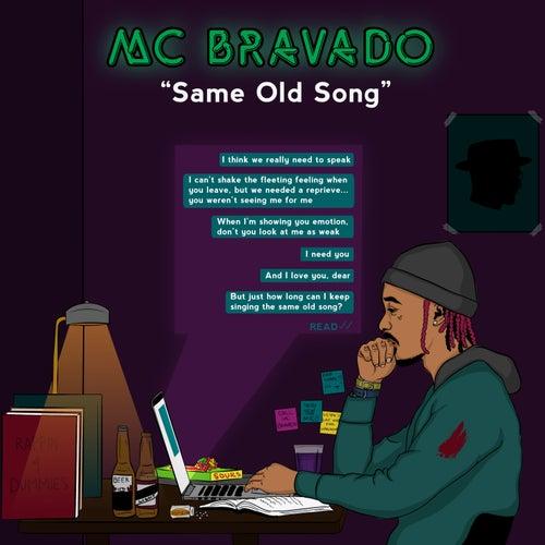 Same Old Song de MC Bravado