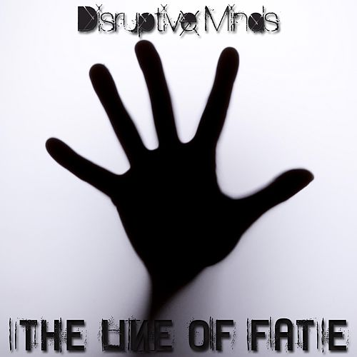The Line of Fate by Disruptive Minds