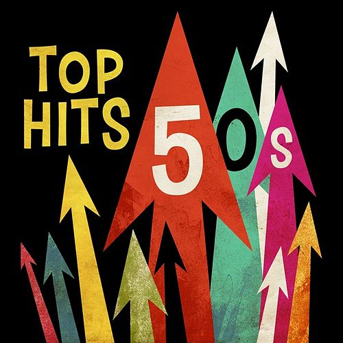 Top Hits 50s by Various Artists