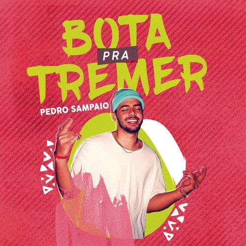 Bota pra Tremer von Pedro Sampaio