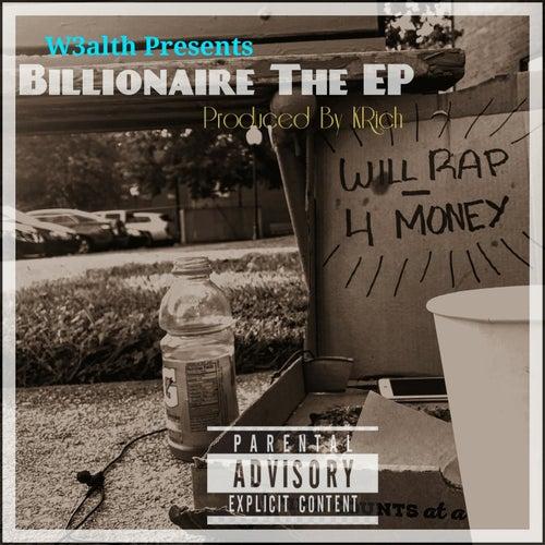Billionaire The EP von W3alth