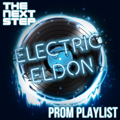 Electric Eldon's Prom Playlist by The Next Step