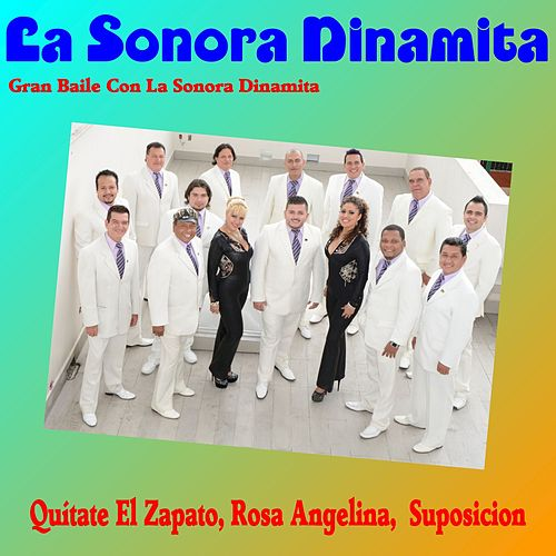 Gran Baile Con la Sonora Dinamita de La Sonora Dinamita