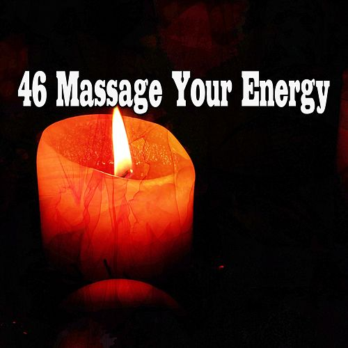 46 Massage Your Energy de Meditación Música Ambiente