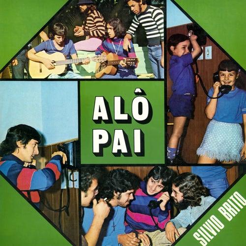 Alô Pai von Silvio Brito