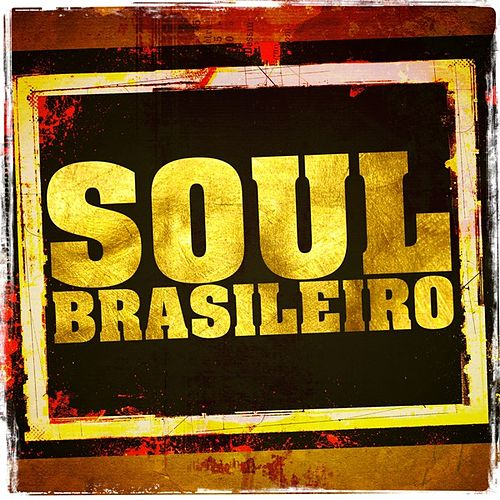 Soul Brasileiro de Various Artists