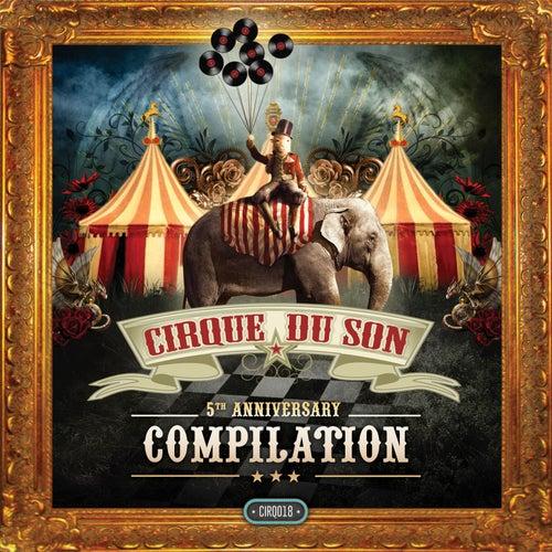 5th Anniversary Cirque du Son von Various Artists