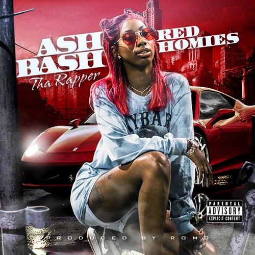Red Homies by Ash Bash Tha Rapper