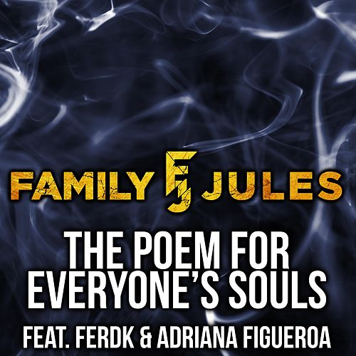 The Poem for Everyone's Souls de FamilyJules