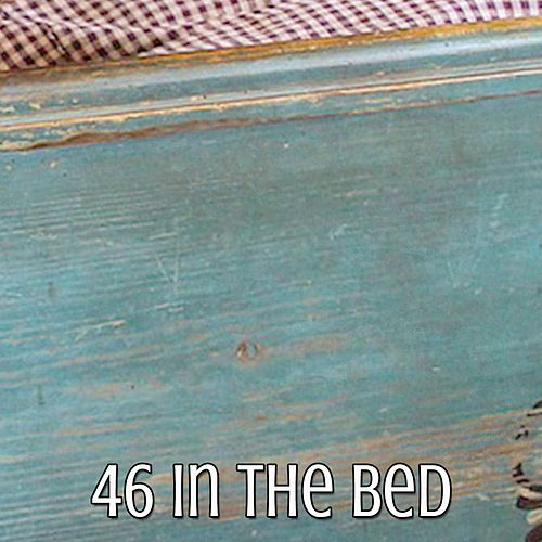 46 In The Bed von Best Relaxing SPA Music
