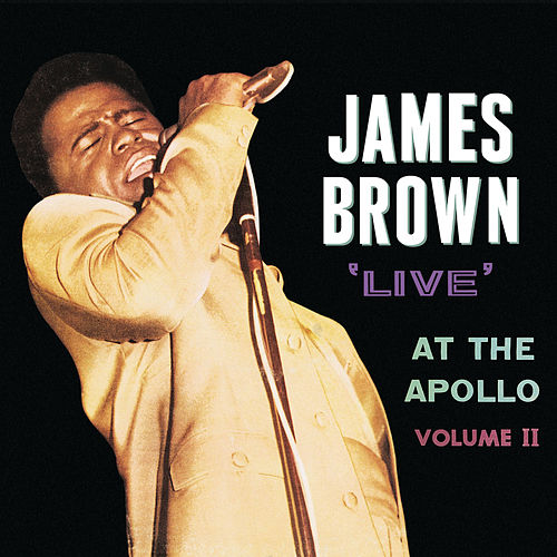 'Live' At The Apollo (Vol. II) by James Brown