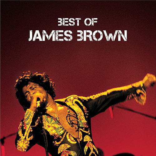 Best Of by James Brown