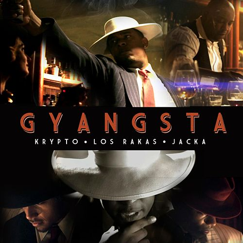 Gyangsta by Los Rakas