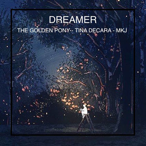 Dreamer by The Golden Pony