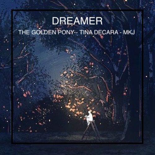 Dreamer von The Golden Pony