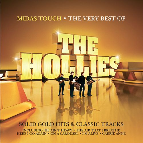 Midas Touch - The Very Best of the Hollies by The Hollies