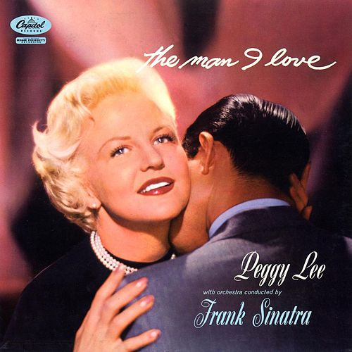 The Man I Love de Peggy Lee