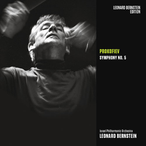 Prokofiev: Symphony No. 5 in B-Flat Major, Op. 100 von Leonard Bernstein
