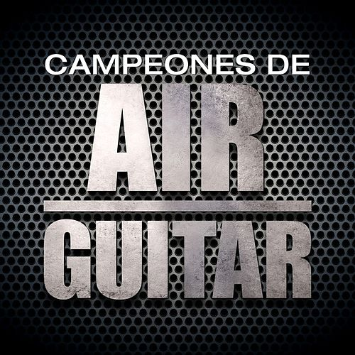 Campeones de Air Guitar de Various Artists