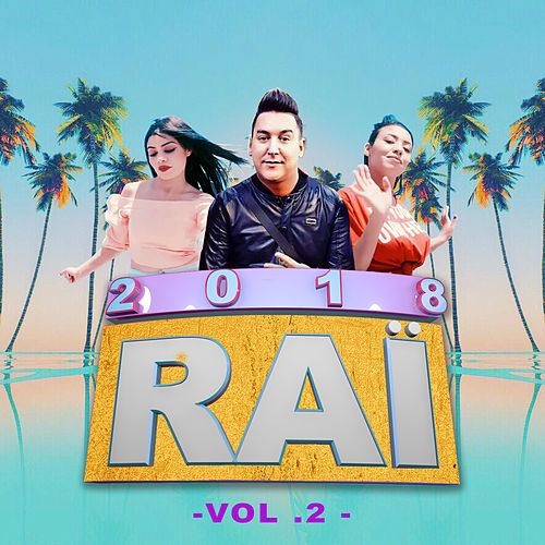 Rai 2018 Vol. 2 de Various Artists