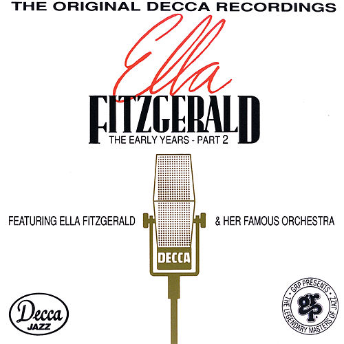 The Early Years - Part 2 (1939-1941) by Ella Fitzgerald