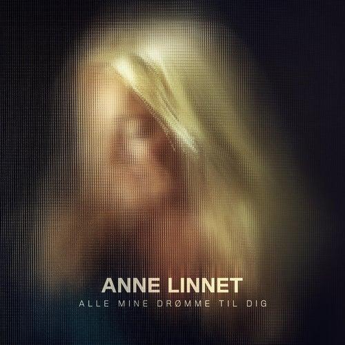 Alle Mine Drømme Til Dig by Anne Linnet