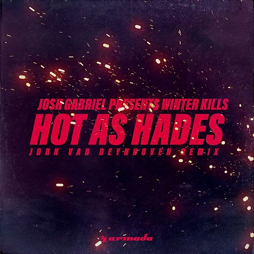 Hot As Hades (Jorn van Deynhoven Remix) de Josh Gabriel