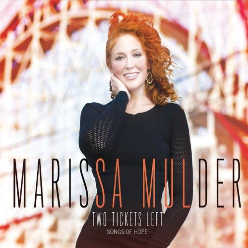 Two Tickets Left de Marissa Mulder