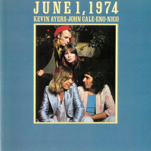 June 1, 1974 (Live At The Rainbow Theatre / 1974) de Brian Eno