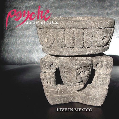 Noche Oscura (Live in Mexico) by Psyche