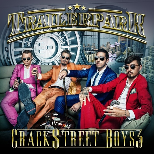 Crackstreet Boys 3 (Bonus Tracks Version) von Trailer Park