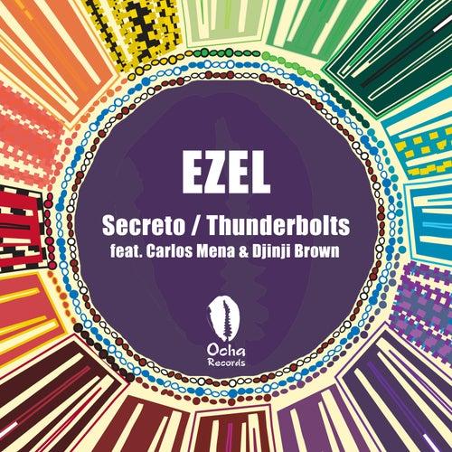 Secreto / Thunderbolts by Ezel