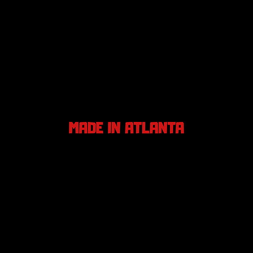 Made in Atlanta von Atlbizness