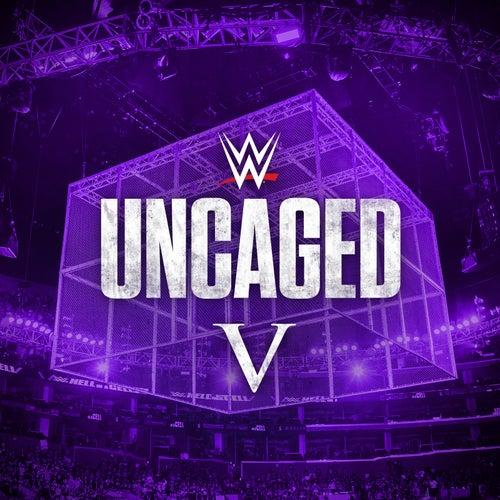 WWE: Uncaged V by WWE