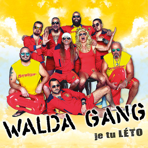 Je tu leto von Walda Gang