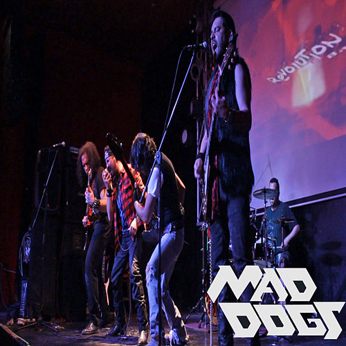 Mad Dogs: Live Revolution Bar by Mad Dogs