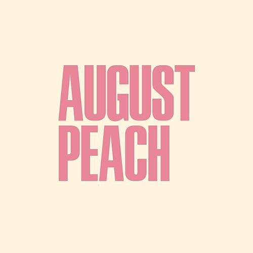 August Peach von The West Coast Feed