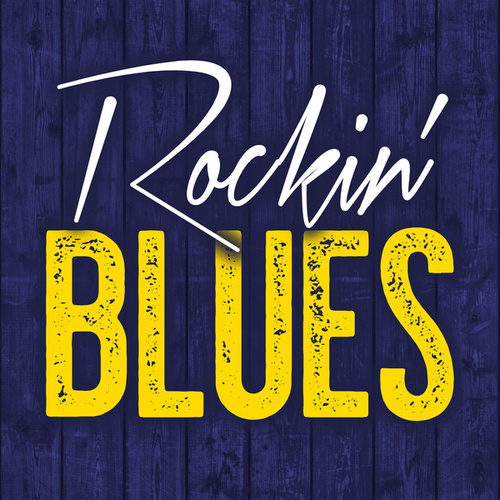 Rockin' Blues von Various Artists