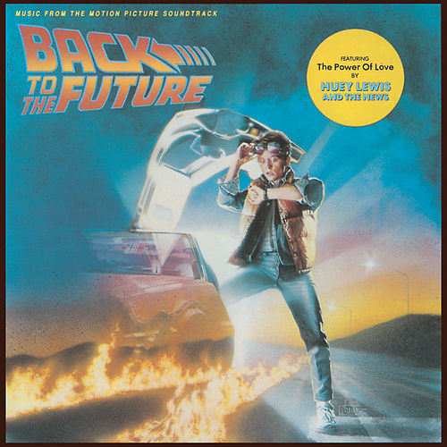 Back To The Future by Soundtrack