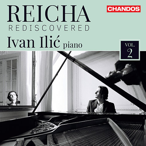 Reicha Rediscovered, Vol. 2 by Ivan Ilić