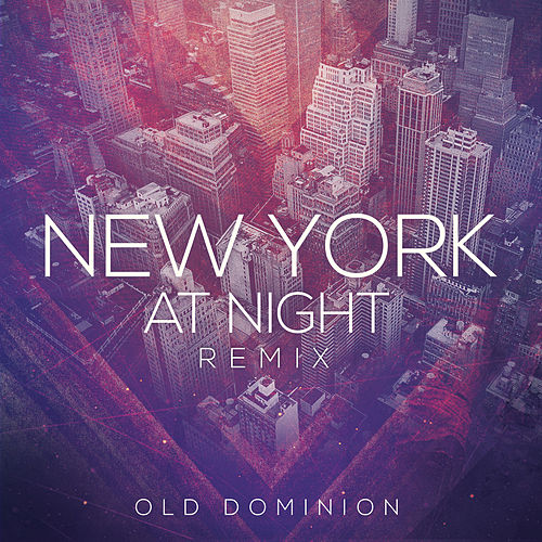 New York at Night (Remix) de Old Dominion