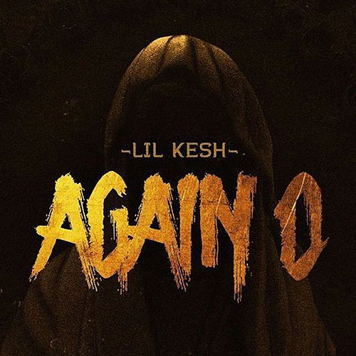 Again O de Lil Kesh