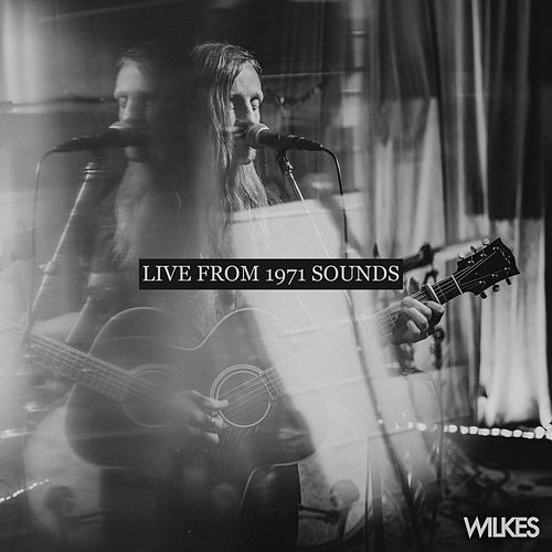 Green Eyes - Live From 1971 Sounds (Live) de Wilkes