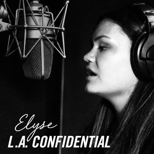 LA Confidential by Elyse Weinberg